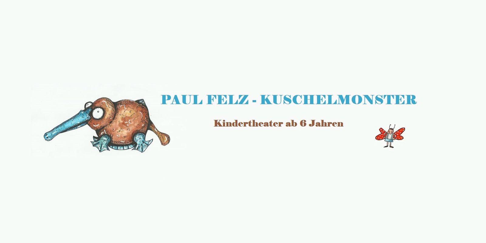 Paul Felz - Kuschelmonster