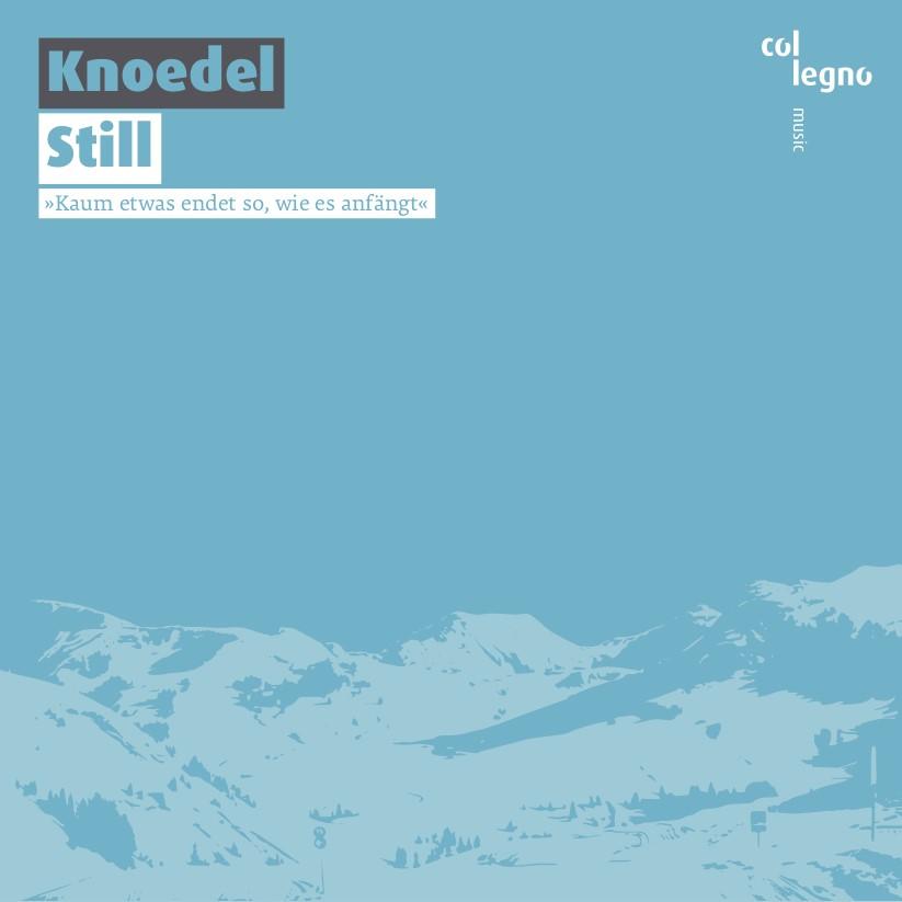 """Die Knoedel_Neues Album """"Still"""""""